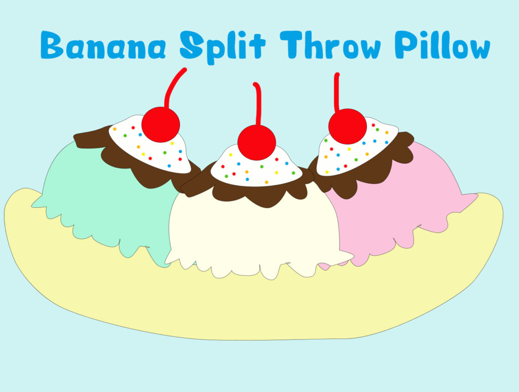 Project 06 - Banana Split Throw Pillow