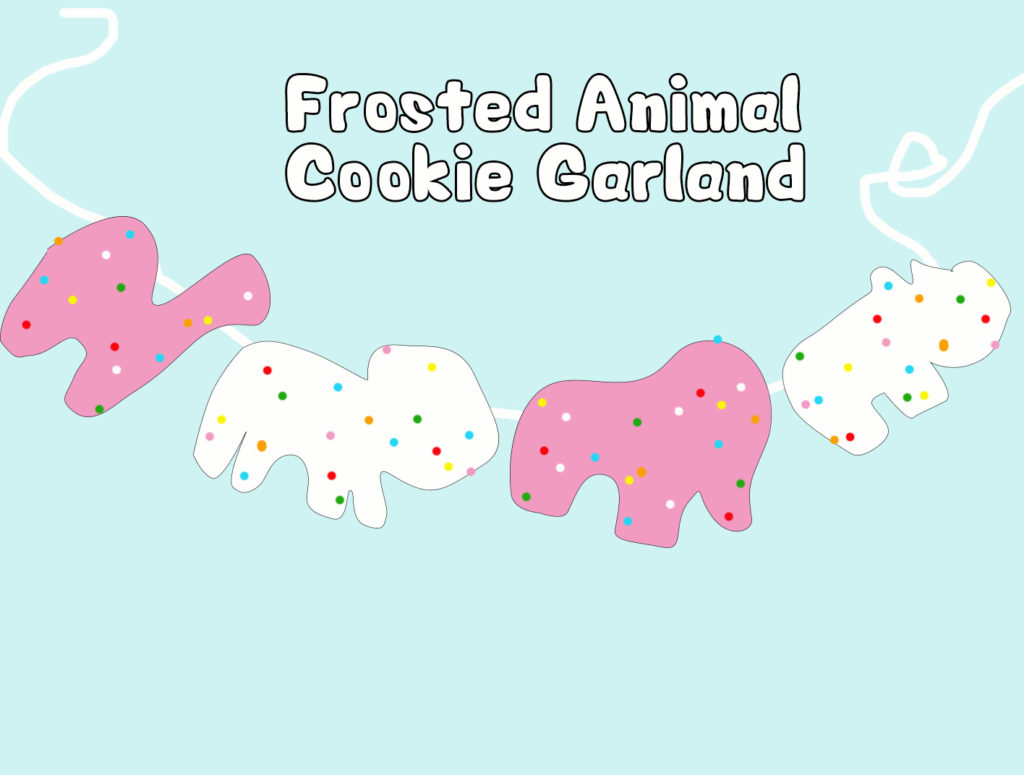 Project 07 - Frosted Animal Cookie Garland