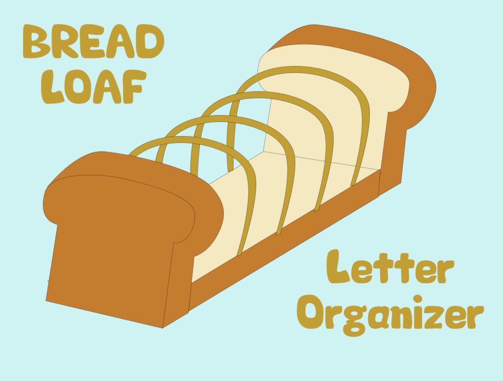 Project 19 - Bread Loaf Letter Organizer